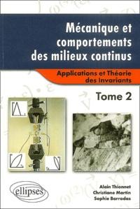 Histoiresdenlire.be Mécanique et comportements des milieux continus - Tome 2, Applications et Théorie des Invariants Image