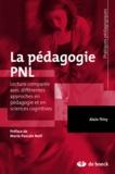 Alain Thiry - La pédagogie PNL - Lecture comparée avec différentes approches en pédagogie et en sciences cognitives.