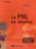 Alain Thiry - La PNL en réunion - Trouvez ensemble des solutions... intelligentes !.