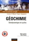 Alain Thomas et Albert Jambon - Géochimie - Géodymique et cycles.