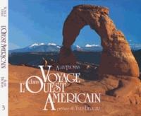 Alain Thomas - Voyage dans l'Ouest américain - Tome 3, Le Plateau du Colorado et les canyons.