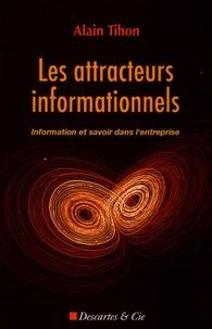 Les attracteurs informationnels - Information et savoir dans lentreprise.pdf