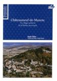 Alain Tillier - Châteauneuf-de-Mazenc - Un village médiéval de la Drôme provençale.