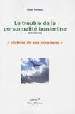 Alain Tortosa - Le trouble de la personnalité borderline - L'état limite.