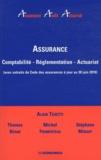 Alain Tosetti et Thomas Behar - Assurance - Comptabilité, réglementation, actuariat (avec extraits du Code des assurances à jour au 30 juin 2010).