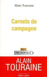 Alain Touraine - Carnets de campagne.