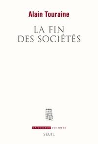 Alain Touraine - La fin des sociétés.