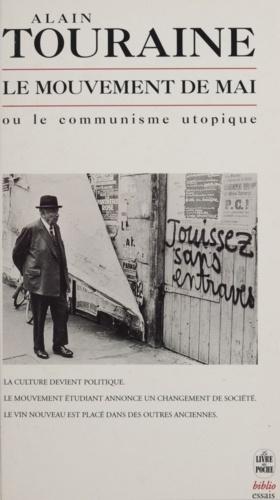 Le mouvement de mai ou Le communisme utopique