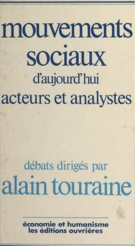Mouvements sociaux d'aujourd'hui. Acteurs et analystes
