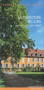 Alain Tournier - La préfecture du Jura - Ancien prieuré Saint-Désiré.