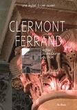 Alain Tourreau - Notre Dame du Port, Clermont-Ferrand - Un parcours commenté en seize points de découverte.