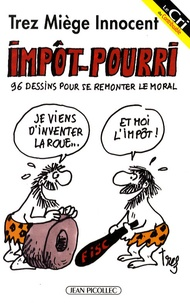 Alain Trez et David Miège - Impôt-pourri.
