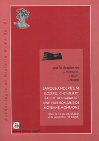 Alain Trintignac et Emmanuel Marot - Javols-Anderitum (Lozère), chef-lieu de la cité des Gabales : une ville romaine de moyenne montagne - Bilan de 13 ans d'évaluation et de recherche (1996-2008).