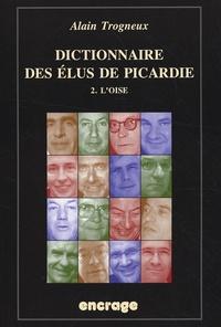 Dictionnaire des élus de Picardie - Tome 2 : lOise.pdf