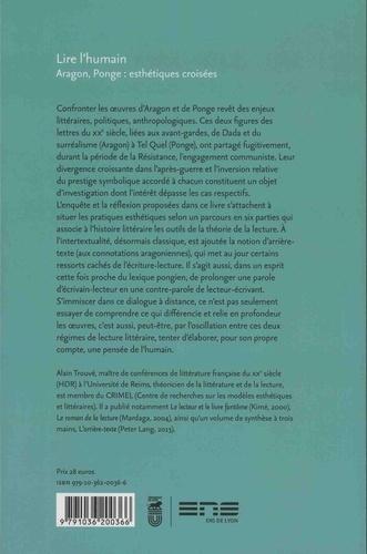 Lire l'humain. Aragon, Ponge : esthétiques croisées