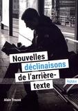 Alain Trouvé - Nouvelles déclinaisons de l'arrière-texte.