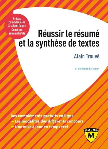 Réussir le résumé et la synthèse de textes 6e édition