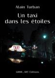 Alain Turban - Un taxi dans les étoiles.