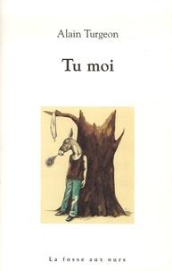 Alain Turgeon - Tu moi.
