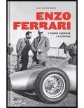Alain Van den Abeele - Enzo Ferrari - L'homme derrière la légende.