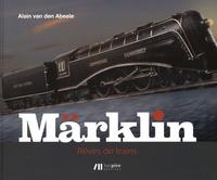 Alain Van den Abeele - Märklin - Rêves de trains.