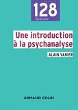 Alain Vanier - Une introduction à la psychanalyse.