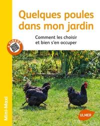 Feriasdhiver.fr Quelques poules dans mon jardin - Comment les choisir et bien s'en occuper Image