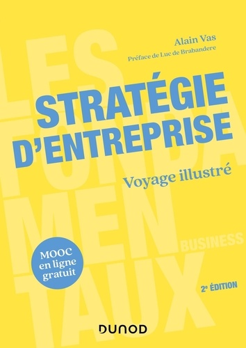 Stratégie d'entreprise. Voyage illustré 2e édition