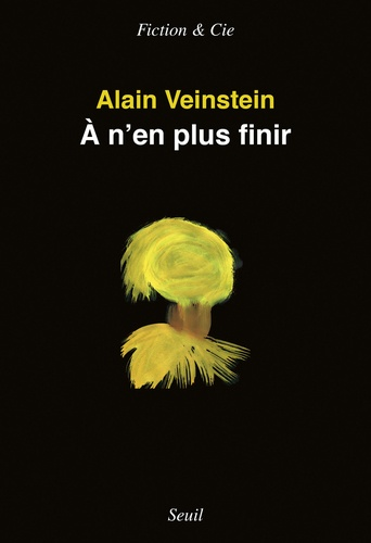 Alain Veinstein - A n'en plus finir.