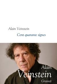 Alain Veinstein - Cent quarante signes.