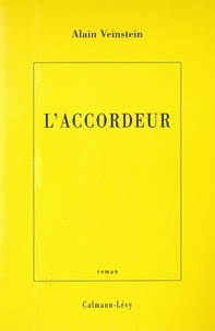 Alain Veinstein - L'Accordeur.