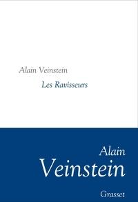 Alain Veinstein - Les Ravisseurs - Collection littéraire dirigée par Martine Saada.