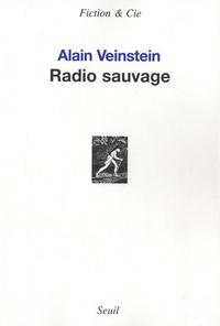 Alain Veinstein - Radio sauvage.