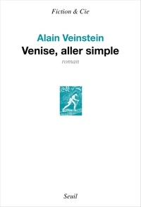 Alain Veinstein - Venise, aller simple.