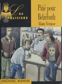 Alain Venisse - Pitié pour Belzébuth !.