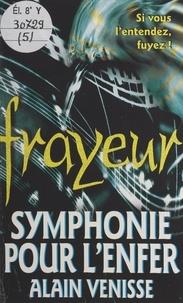 Alain Venisse et Jean Rollin - Symphonie pour l'enfer.