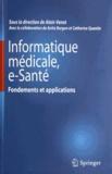 Alain Venot - Informatique médicale, e-Santé - Fondements et applications.