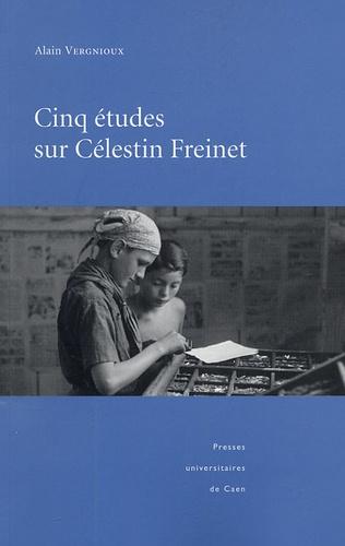 Cinq études sur Célestin Freinet