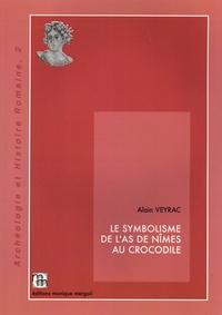 Alain Veyrac - Le symbolisme de l'as de Nîmes au crocodile.