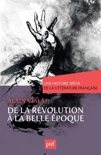 Alain Viala - De la Révolution à la Belle Epoque.
