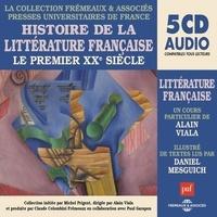 Alain Viala - Histoire de la littérature française (Volume 7) - Le premier XXe siècle - Presses Universitaires de France.