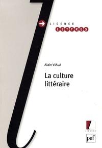 Alain Viala - La culture littéraire.