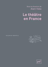 Alain Viala - Le théâtre en France.
