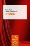 Alain Viala et Daniel Mesguich - Le théâtre.