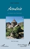 Alain Vialletet - Arménie - Un chemin vers l'harmonie.