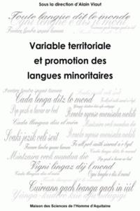 Alain Viaut - Variable territoriale et promotion des langues minoritaires.