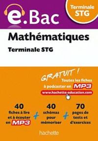 Alain Vidal et Grégory Viateau - Mathématiques Terminale STG.