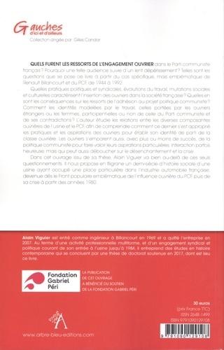Le PCF à Renault Billancourt. Force et crise d'un symbole ouvrier (1944-1992)