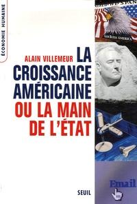 Alain Villemeur - La croissance américaine ou la main de l'Etat.