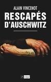 Alain Vincenot - Rescapés d'Auschwitz.